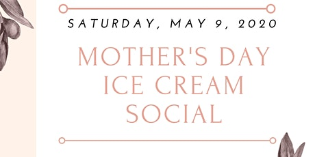 Mother's Day Ice Cream Social tickets