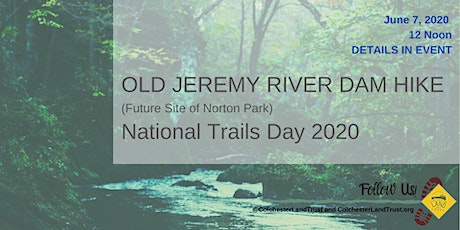 National Trails Day at the Old Jeremy River Dam Site tickets