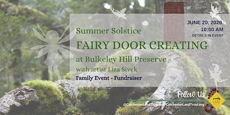Summer Solstice Fairy Door Creating & Walk tickets