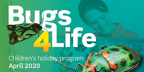 Bugs 4 Life - Children's Holiday Program CANCELLED tickets