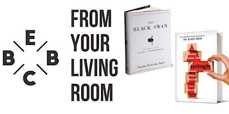 EBBC from your living room - Black Swan & Antifragile (N. N. Taleb) tickets