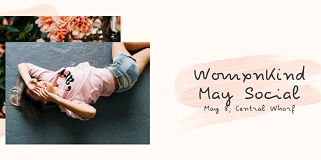 Womxn Kind Networking - May Social tickets