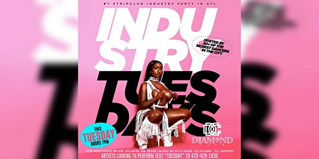 Industry Tuesdays @diamondsofatlanta tickets