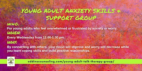 Young Adult Anxiety Skills & (*Virtual*) Support Group tickets