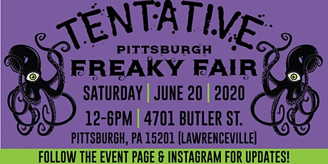 Pittsburgh Freaky Fair (TENTATIVE) tickets