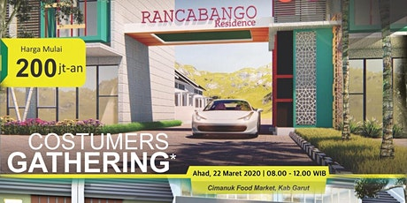 Customer Gathering Perumahan Rancabango Residence & Royal Bizz Park Garut tickets