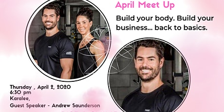 Build your body. Build your business...back to basics. tickets