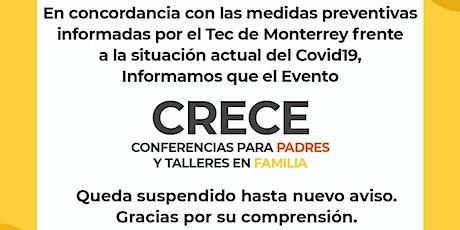 CRECE - Conferencias para Padres y Talleres en Familia boletos