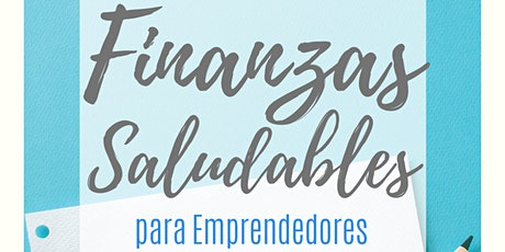 Workshop ONLINE Finanzas Saludables para Emprendedores  entradas