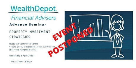 EVENT POSTPONED - Wealth Depot - Property Investment Strategies tickets