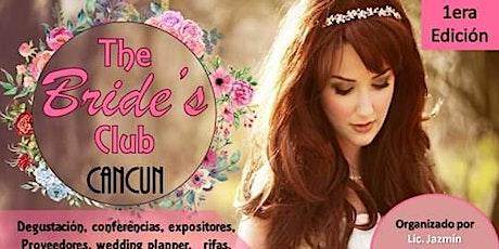 The Bride's  Club Cancun boletos