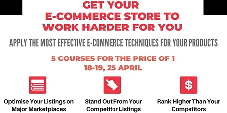 Get Your E-commerce Store to Work Harder For You tickets