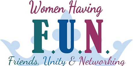 Women Having FUN - Friends, Unity and Networking Expo tickets