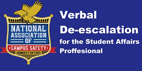 Verbal De-Escalation for the Student Affairs Professional - West Virginia tickets