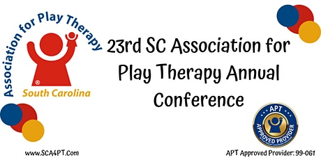 The 23rd SC Association for Play Therapy Annual Conference tickets
