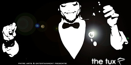 The Tux (Behind the Mask) : Fashion/ Dance/Party  Epic EVENT tickets
