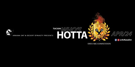 WHO'S HOTTA open mic competition tickets