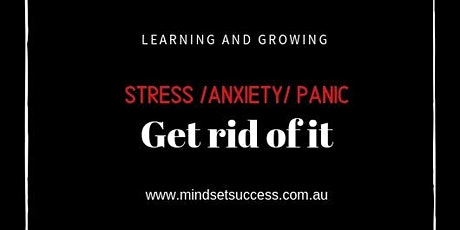 Stress / Anxiety / Panic Management Course  2020 tickets