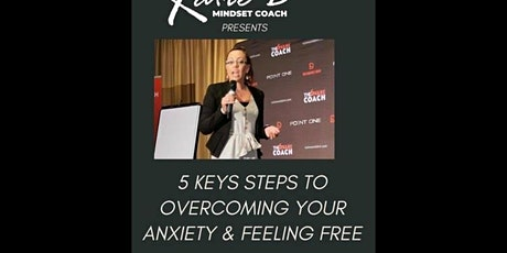 5 KEY STEPS TO OVERCOMING YOUR ANXIETY with Katie D tickets