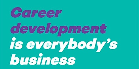 Career Development is everybody's business: For communities: Henderson tickets
