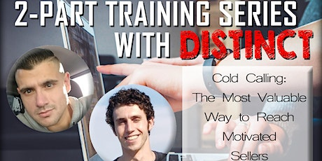 Part 2: COLD CALLING: The Most Valuable Way to Reach Motivated Sellers tickets
