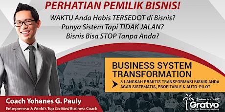 BUSINESS SYSTEM TRANSFORMATION - Medan tickets