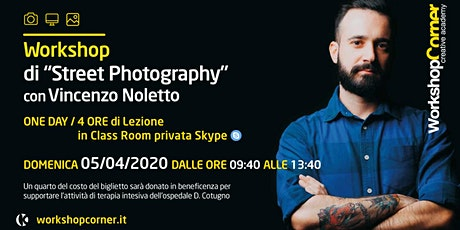 "Workshop Corner ""Street Photography"" biglietti"