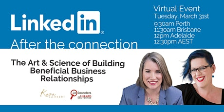 LinkedIn // The Art & Science of Building Business Relationships TBC tickets