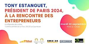 Tony Estanguet, Président de PARIS 2024 à la rencontre...