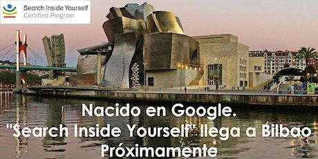 Search Inside Yourself llega a Bilbao (1ª Edición) entradas
