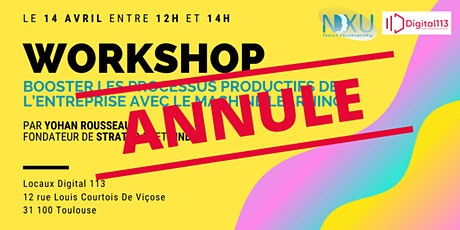 4ème Workshop - Booster les processus productifs avec le Machine Learning billets