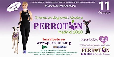 PERROTON MADRID 2020 LA CARRERA entradas