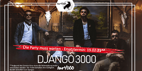 Django 3000 - Tour 4000 - Simbach am Inn Tickets