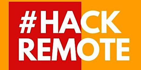 #HackRemote , virtual hackathon solving issues around remote work tickets