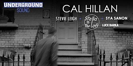 Cal Hillan - Underground Sound Presents tickets