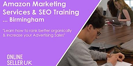Amazon Advertising (PPC) and SEO Training Course - Birmingham tickets