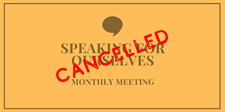 CANCELLED - Speaking For Ourselves - Monthly Meeting (Philadelphia, PA) tickets
