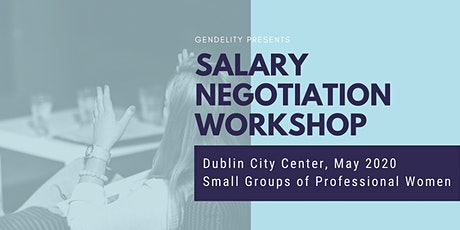 Salary Negotiation Workshop Dublin tickets