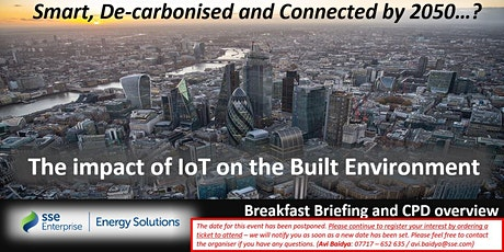 SSE Energy Solutions London Breakfast Briefing & CPD Event (date TBC ) tickets