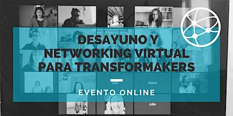 Desayuno y networking virtual para #Transformakers entradas