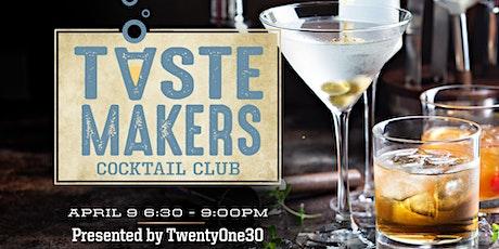 TasteMaker's: Spring Edition tickets