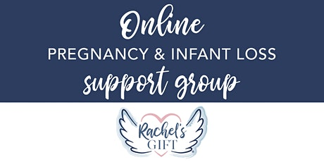 Pregnancy and Infant Loss Support Group (ONLINE) tickets