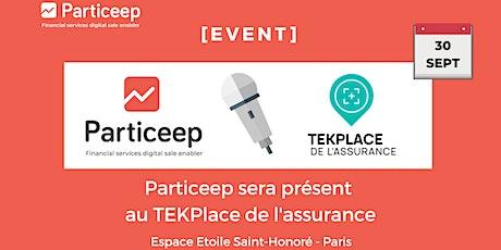 L'équipe Particeep sera présente au TEKPlace de l'assurance le  30/09 tickets