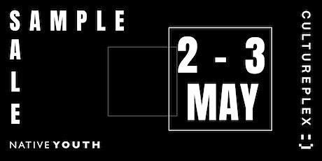 Native Youth x Cultureplex Sample Sale - NEW DATES tickets