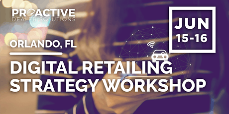 Digital Retailing Strategy Workshop - Orlando, FL tickets