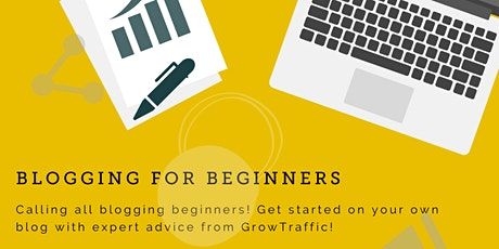 Blogging For Beginners (Online) tickets