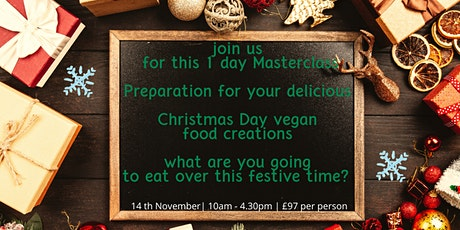 Vegan 1 day Festive Cookery Masterclass tickets