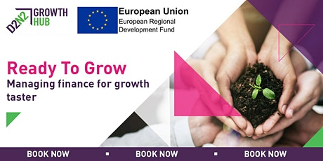 Ready to Grow - Managing Finance for Growth Taster tickets