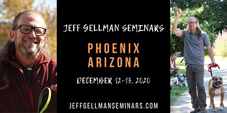 Phoenix Arizona - Jeff Gellman's Two Day Dog Training Seminar tickets