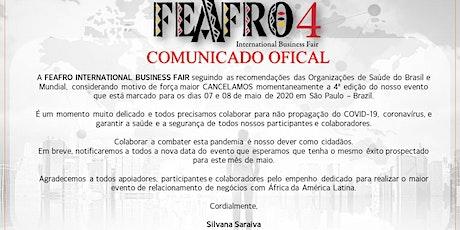 4ª EDIÇÃO FEAFRO INTERNACIONAL DE NEGÓCIOS ingressos